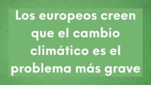Imagen sobre Encuesta del Eurobarómetro cambio climático