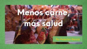 """Imagen """"Menos carnes. más salud"""""""