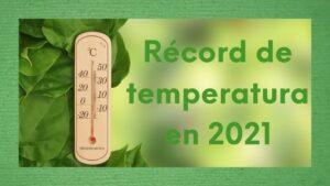 Imagen referente al récord de temperatura en Europa en 2021